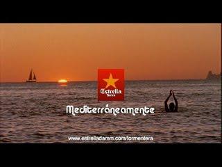 """Mediterraneamente"" Estrella Damm Formentera"