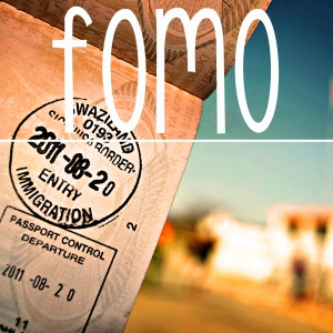 FOMO (Photo Credit: http://fourletteredword.wordpress.com/2012/07/11/fomo/)